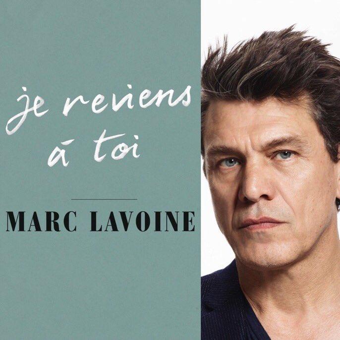 Je Reviens A Toi Marc Lavoine